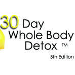 30 Day Whole Body Detox Coach's Program, 5th Edition